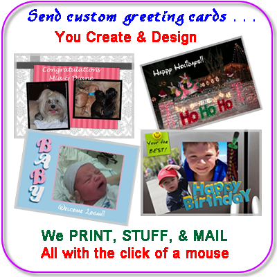 Design your own custom greeting cards that we then print, stuff, stamp and mail!  It is so easy and fun